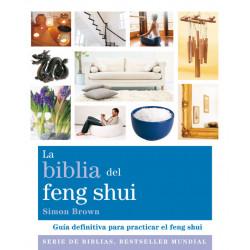 LA BIBLIA DEL FENG SHUI:...